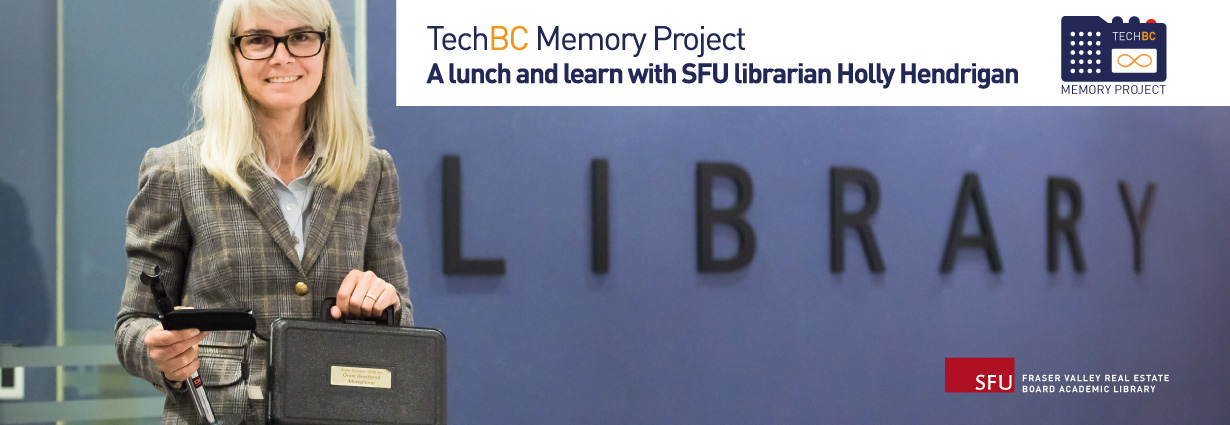 TechBC Memory project lunch and learn with SFU Librarian Holly Hendrigan