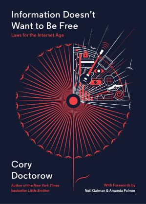 Cover of Cory Doctorow's book Information Doesn't Want to be Free
