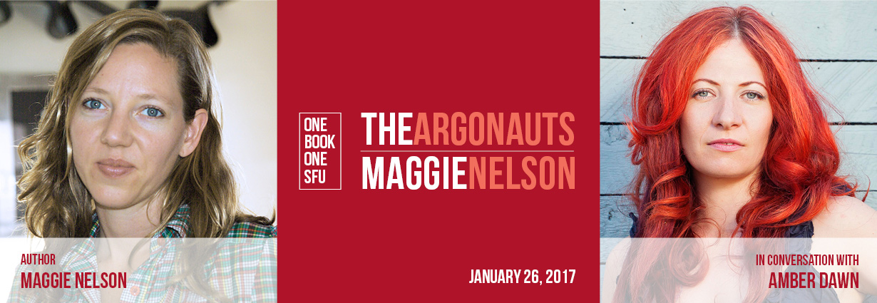 The Argonauts by Maggie Nelson; author Maggie Nelson in conversation with Amber Dawn