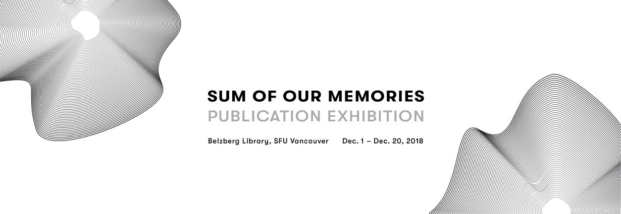 Sum of Our Memories Publication Exhibition