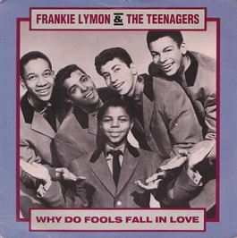 Record cover: Frankie Lymon & the Teenagers: Why Do Fools Fall in Love?