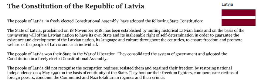 """Sample Image of a Constitution from the Republic of Latvia: The people of Latvia, in freely elected Constitutional Assemly, have adopted the following State Constitution...."""" etc., and an image of the Latvian flag."""