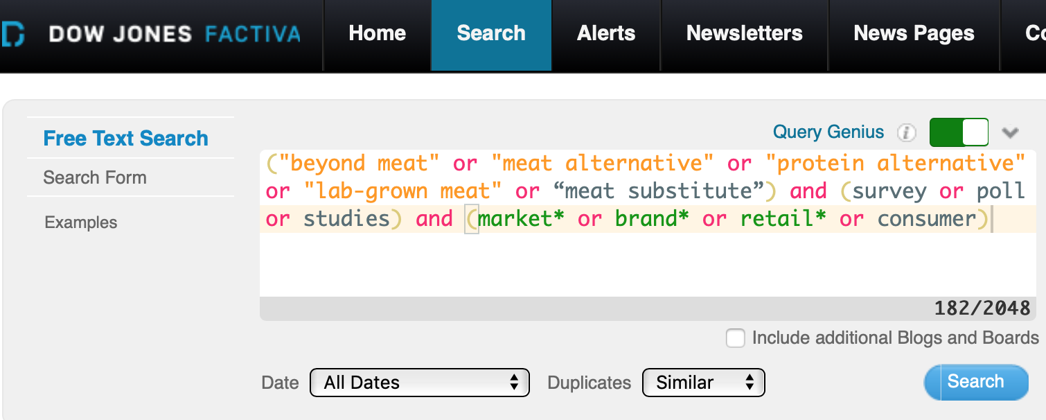 "Screenshot of a sample Factiva search on this topic: (""beyond meat"" or ""meat alternative"" or ""protein alternative"" or ""lab-grown meat"" or ""meat substitute"") and (survey or poll or studies) and (market* or brand* or retail* or consumer)"