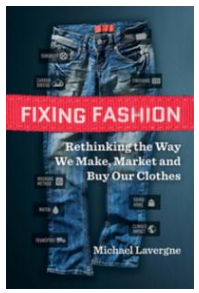 Book cover: Fixing Fashion: Rethinking the way we make, market, and buy our clothes