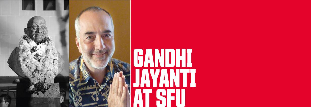 Gandhi Jayanti at SFU