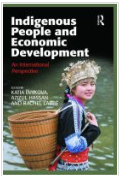 Cover of book: Indigenous People and Economic Development