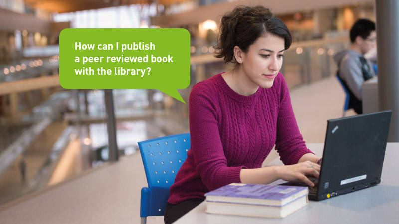 How can I publish a peer reviewed book with the library?