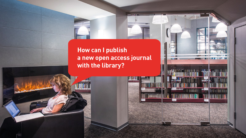 How can I publish a new open access journal with the library?