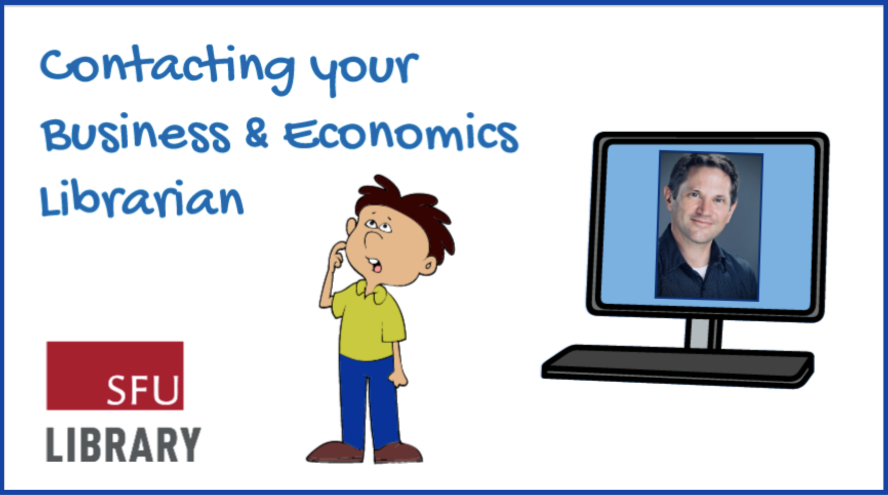 """Screen capture of first screen of video, featuring the title """"Contacting Your Business & Economics Librarian"""""""